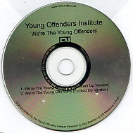 YOUNG OFFENDERS INSTITUTE - We're The Young Offenders