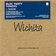 BLOC PARTY - Pioneers