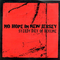 NO HOPE IN NEW JERSEY - Steady Diet Of Decline
