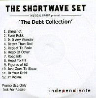 THE SHORTWAVE SET - The Debt Collection