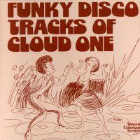 CLOUD ONE - Funky Disco Tracks Of Cloud One