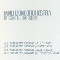 INNERZONE ORCHESTRA - Bug In The Bassbin