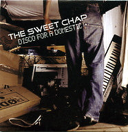 THE SWEET CHAP - Disco For A Domestic