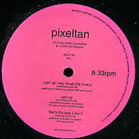 PIXELTAN - Get up / Say What / Thats The Way I Like It