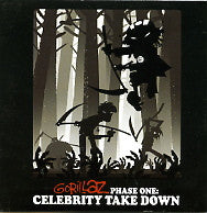 GORILLAZ - Phase One: Celebrity Takedown