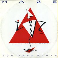 MAZE - Too Many Games (Extended Remix) / Twilight / Back In Stride
