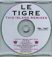 LE TIGRE - This Island Remixes