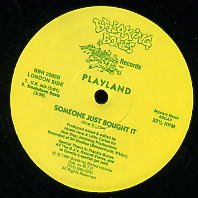 PLAYLAND - Someone Just Bought It