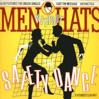 MEN WITHOUT HATS - Safety Dance / I Got The Message / Antarctica