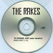 THE RAKES - 22 Grand Job