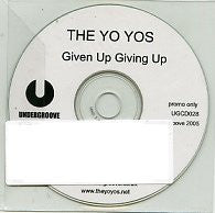 THE YO YOS - Given Up Giving Up