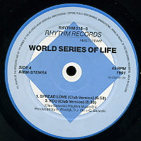 WORLD SERIES OF LIFE  - Spread Love / You / 52 Slide Road