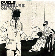 DUELS - Pressure On You