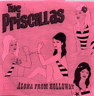 THE PRISCILLAS - Aloha From Holloway