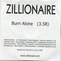 ZILLIONAIRE - Burn Alone