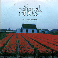 NATIONAL FOREST - In Your Makeup