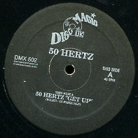 50 HERTZ / SELECTOR - Get Up / Move Your Body