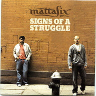 MATTAFIX - Signs Of A Struggle