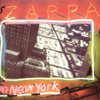 FRANK ZAPPA - Zappa In New York