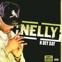 NELLY - N Dey Say