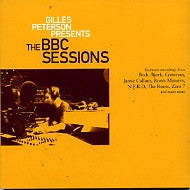 VARIOUS - Gilles Peterson Presents The BBC Sessions