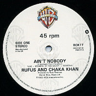 RUFUS AND CHAKA KHAN - Ain't Nobody / Stop On By / Don't Go To Strangers