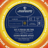 CROWN HEIGHTS AFFAIR - Say A Prayer For Two (US Remixed Version) / I'm Gonna Love You Forever