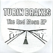 TURIN BRAKES - The Red Moon EP