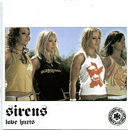 SIRENS - Love Hurts