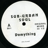 SUB-URBAN SOUL - Do My Thing