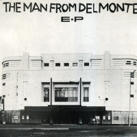 THE MAN FROM DELMONTE - The Man From Delmonte EP