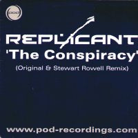 REPLICANT - The Conspiracy