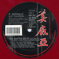 F. ZAPPALA and DJ PROFESSOR - We Gotta Do It
