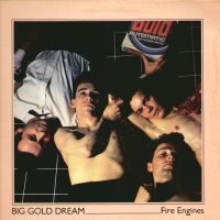 FIRE ENGINES - Big Gold Dream