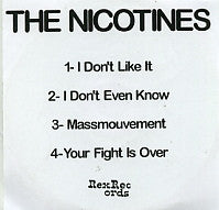 THE NICOTINES - I Don't Like It
