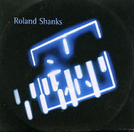 ROLAND SHANKS - Cutting Teeth