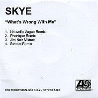 SKYE - What's Wrong With Me