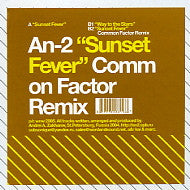 AN-2 - Sunset Fever / Way To The Stars