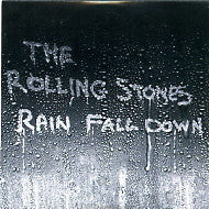 THE ROLLING STONES - Rain Fall Down