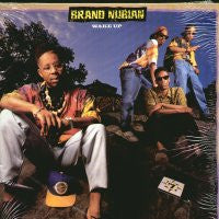 BRAND NUBIAN - Wake Up