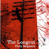 THE LONGCUT - Party Megamix