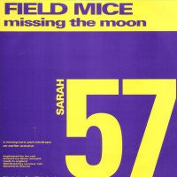 THE FIELD MICE - Missing The Moon