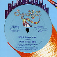 WEST STREET MOB - Sing A Simple Song / Another Muther For Ya