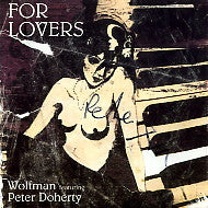 WOLFMAN FEATURING PETER DOHERTY - For Lovers / Back From The Dead