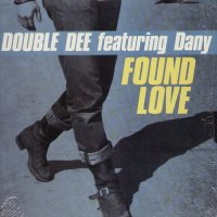 DOUBLE DEE feat. DANY - Found Love