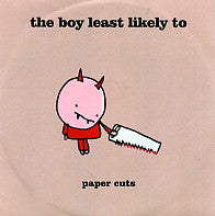 THE BOY LEAST LIKELY TO - Paper Cuts