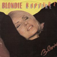 BLONDIE - Rapture / Live It Up