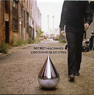 SECRET MACHINES - Lightning Blue Eyes