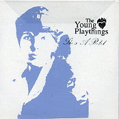 THE YOUNG PLAYTHINGS - She's A Rebel