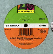 CHIC - Good Times / A Warm Summer Night